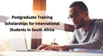 Postgraduate Training Scholarships for International Students in South Africa, 2020