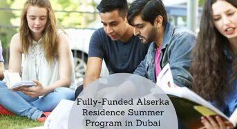 Fully-FundedAlserka Residence Summer Program in Dubai, 2020