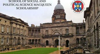 School of Social and Political Science Macqueen Scholarship at University of Edinburgh in UK, 2020