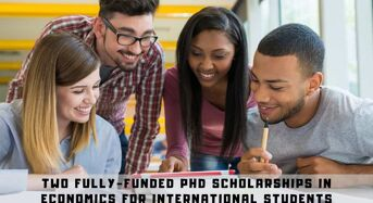 Two Fully-FundedPhD Positionsin Economics for International Students at University of Leeds, UK