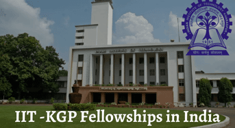 Indian Institute of Technology Kharagpur Fellowships in India