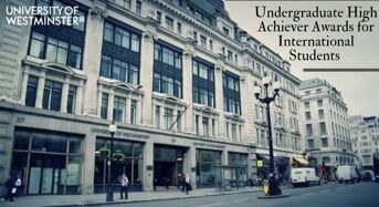 Westminster Undergraduate High Achiever Awards for International Students in UK, 2020