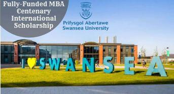 Fully-FundedMBA Centenary International Scholarship at Swansea University in UK, 2020