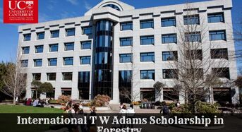 International T W Adams Scholarship in Forestry at University of Canterbury in New Zealand, 2020