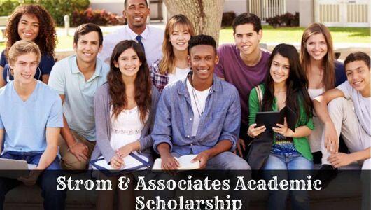 Strom & Associates Academic Scholarship in USA, 2020