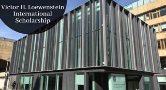 University of Edinburgh Victor H. Loewenstein International Scholarship in UK, 2020