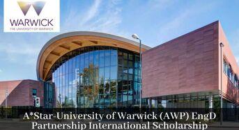 A *Star-Universityof Warwick (AWP) EngD Partnership International Scholarship in Singapore, 2020