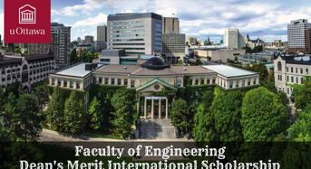 Faculty of Engineering Dean's Merit International Scholarship at University of Ottawa in Canada, 2020