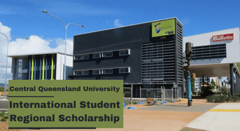International Student Regional Scholarship at Central Queensland University, Australia