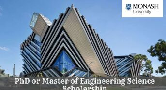 Monash University PhD or Master of Engineering Science Scholarship in Australia, 2020
