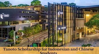 Singapore Management University Tanoto funding for Indonesian and Chinese Students, 2020