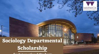 Sociology Departmental funding for International Students at University of Warwick, UK
