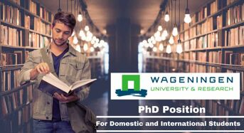 Wageningen University & Research International PhD Position in Netherlands, 2020