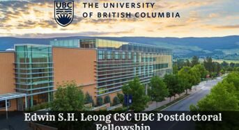 Edwin S.H. Leong CSC UBC Postdoctoral Fellowship for Chinese Students in Canada, 2020