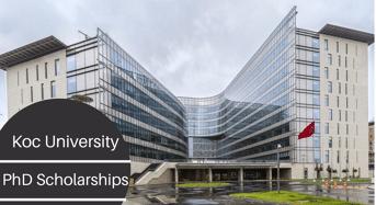 PhD Positionsat Koc University, Turkey
