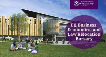 UQ Business, Economics, and Law (BEL) Relocation Bursary for International Students in Australia, 2020