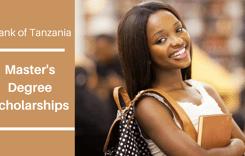 Bank of Tanzania Master's Degree Scholarships in Tanzania