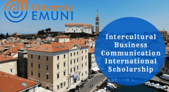 EMUNI University Master Degree in Intercultural Business Communication International Scholarship, Slovenia