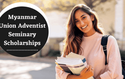 Myanmar Union Adventist Seminary Scholarships in Myanmar