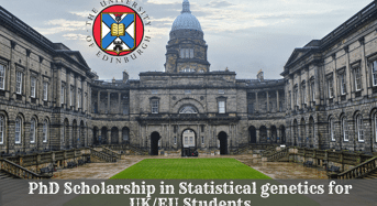 PhD Scholarship in Statistical Genetics for UK/EU Students at University of Edinburgh in UK, 2020