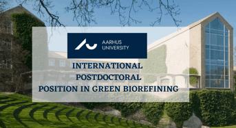 AU International Postdoctoral Position in Green Biorefining, Denmark