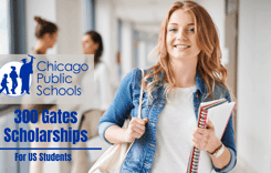 Chicago Public Schools 300 Gates Scholarships, 2020