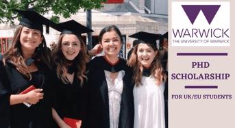 University of Warwick PhD Positionsin UK, 2020