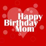 Happy Birthday Mom Greeting 9