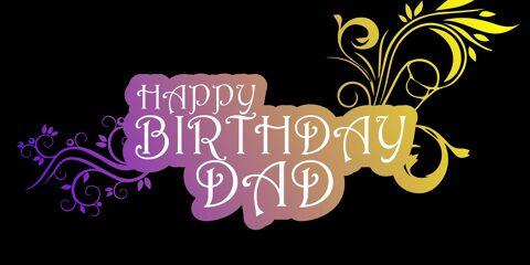 Happy Birthday Dad Beautiful Greeting 6