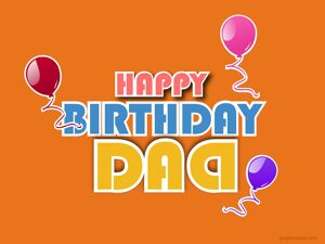 Happy Birthday Dad Greeting 2