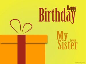 Happy Birthday My Sister Greeting 20