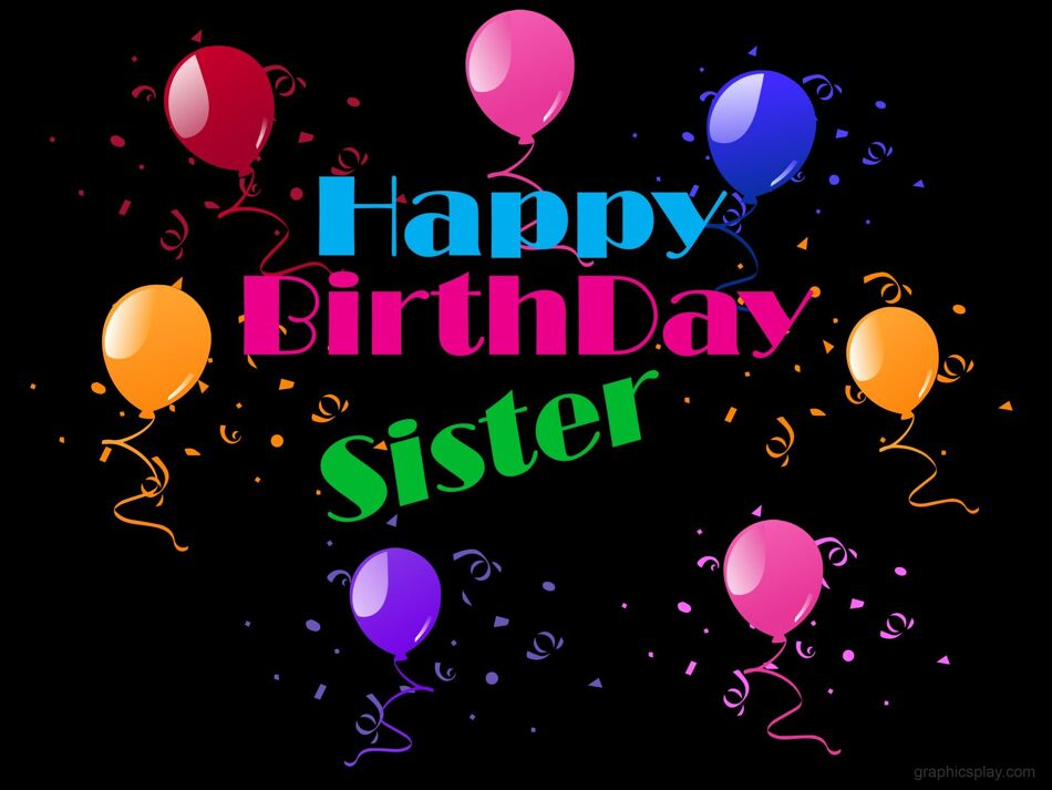 Happy Birthday Sister Beautiful Greeting 1