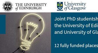 12 University of Edinburgh and University of Glasgow Joint PhD Studentships in UK, 2019/20