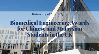 University of Strathclyde Biomedical Engineering Awards for Chinese and Malaysian Students in the UK
