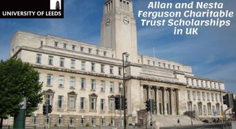 Allan and Nesta Ferguson Charitable Trust Scholarships at University of Leeds in UK, 2020
