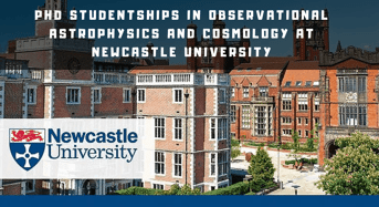 PhD studentships in Observational Astrophysics and Cosmology at Newcastle University
