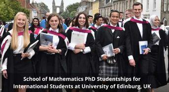 School of Mathematics PhD Studentships for International Students at University of Edinburg, UK