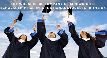 The Worshipful Company of Shipwrights funding for International Students in the UK