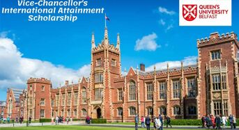 Vice-Chancellor's International Attainment Scholarship at Queen's University Belfast in UK, 2020
