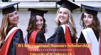 BA International Honours Scholarship at University of St Andrews, UK