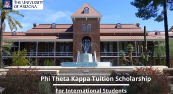 Phi Theta Kappa Tuition funding for International Students at University of Arizona, USA