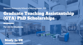 Swansea University School of Management GTA PhD Positionsfor UK/EU Students, 2020