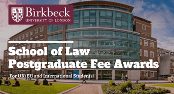 Birkbeck University of London School of Law Postgraduate Fee Awards for International Students