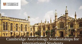 Cambridge Assyriology Studentships for International Students in UK, 2020