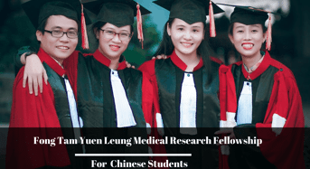 Fong Tam Yuen Leung Medical Research Fellowship for Chinese Students in Australia