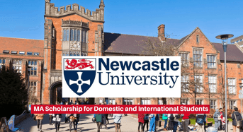 Newcastle University MA funding for Domestic and International Students in the UK