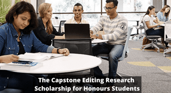 The Capstone Editing Research funding for Honours Students, 2020