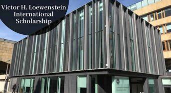 University of Edinburgh Victor H. Loewenstein International Scholarship in UK, 2020
