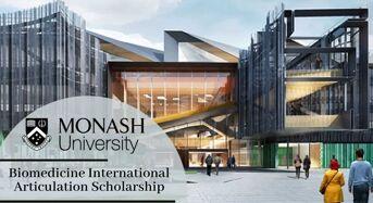 Biomedicine International Articulation Scholarship at Monash University in Australia, 2020