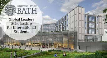 Global Leaders funding for International Students at University of Bath in UK, 2020
